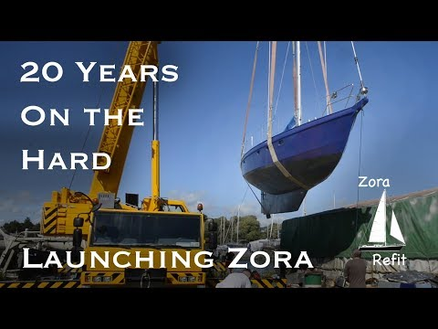 Will She Float? Launching The Sailing Yacht Zora - Ep 17