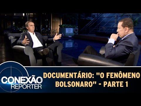 O fenômeno Bolsonaro  - Conexão Repórter  - Documentário