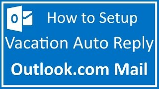 http://learngplus.marketwithsam.info How to setup vacation auto reply for outlook.com mail In this video I show you step by step...