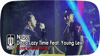 Download lagu NIDJI  Feat. Young Lex - Disco Lazy Time(Live New Version) Mp3
