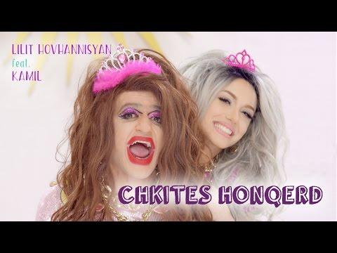 Lilit Hovhannisyan feat. Kamil - Chkites Honqerd