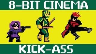 Kick Ass - 8 Bit