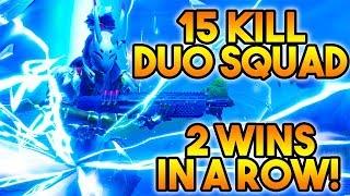 2 Wins in a Row! - 15 Kill Duo Squads (FortniteBR Season 8 Gameplay)