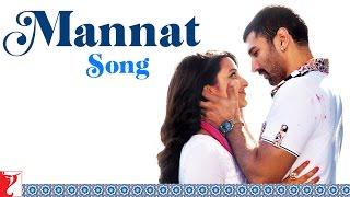 Mannat Song   Daawat-e-Ishq   Aditya Roy Kapur   Parineeti Chopra   Sonu   Shreya   Keerthi