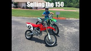 10. Selling the CRF150r?