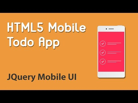 HTML5 Programming Tutorial | Learn HTML5 Mobile Todo App - JQuery Mobile UI