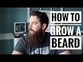 HOW TO Grow a Beard | 7 Tips for Beard Growth