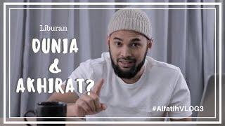 Video THE ALFATIH'S LIBURAN DUNIA AKHIRAT? MP3, 3GP, MP4, WEBM, AVI, FLV Februari 2019