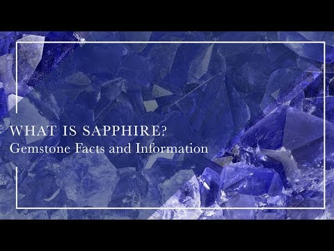 What Is Sapphire - Gemstone Facts and Information