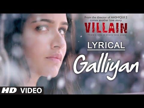 Lyrical: Galliyan Full Song with Lyrics   Ek Villain   Ankit Tiwari   Sidharth Malhotra