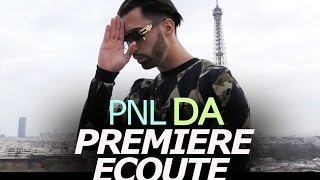 PREMIERE ECOUTE - PNL - DA (single)