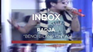Radja - Benci Bilang Cinta (Live on Inbox)