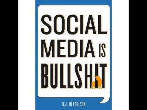 "Media Mayhem – ""Social Media is Bullshit"" The Facebook and Twitter Con with Author BJ Mendelson (Full Episode)"