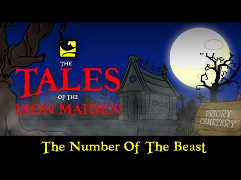 The Tales Of The Iron Maiden - THE NUMBER OF THE BEAST