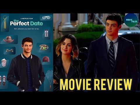 The Perfect Date (2019) Netflix Movie Review