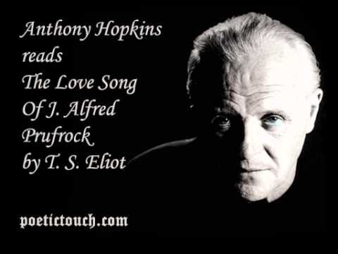 The Love Song Of J. Alfred Prufrock. T.S. Eliot. Read by Anthony Hopkins