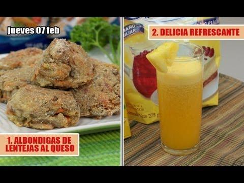 1. ALBONDIGAS DE LENTEJAS AL QUESO     2. DELICIA REFRESCANTE