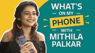 Video Mithila Palkar: What's on my phone | Fashion | Lifestyle | Pinkvilla | Little Things MP3, 3GP, MP4, WEBM, AVI, FLV Mei 2018