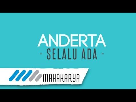ANDERTA - SELALU ADA (VIDEO LIRIK)