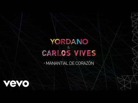 Letra Manantial de Corazón Yordano, Carlos Vives