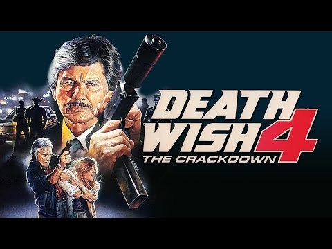 Death Wish 4: The Crackdown (1987) Podcast - Charles Bronson - DVD FAN COMMENTARY - Kay Lenz