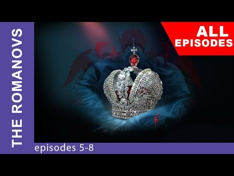The Romanovs. The Real History of the Russian Dynasty. Episodes 5-8. StarMediaEN
