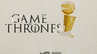 Game Of Thrones - 2013 Finals Edition (HEAT SPURS)