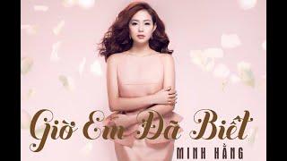 Download Video Minh Hằng ft Ngô Kiến Huy -Phim Ngắn Giờ Em Đã Biết  (OFFICIAL) MP3 3GP MP4