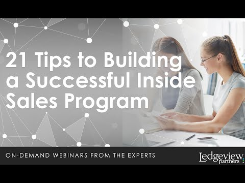 21 Tips to Building a Successful Inside Sales Program   Ledgeview Partners