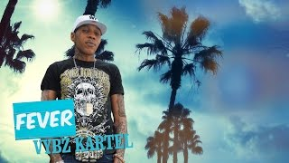 Nonton Vybz Kartel   Fever  Official Audio    May 2016 Film Subtitle Indonesia Streaming Movie Download