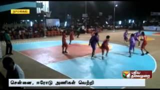 State Basketball Tournament: Chennai, Erode teams win