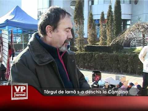 Târgul de iarnă s-a deschis la Câmpina