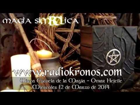 escuela de magia - Wicca - Escuela de la Magia - Omar Hejeile MAGIA SIMBÓLICA Miercoles 12 Marzo 2013 Web Wicca: http://www.wiccaescueladelamagia.com/ Radio Kronos: http://www....