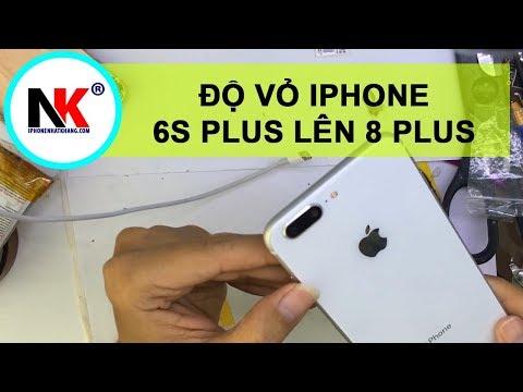 Độ Vỏ iPhone 6S Plus Lên 8 PLus
