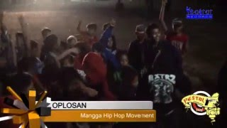 MANGGA HIP HOP MOVEMENT - OPLOSAN - PESTOL COMMUNITY 2016 - THE BONTOT RECORDS