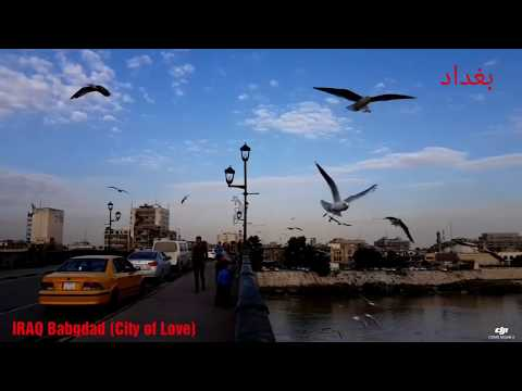 Baghdad 2018 IRAQ  بغداد Mon Voyage En Irak ... With Lovely Emotional Music