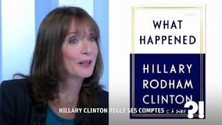 Video Hillary Clinton règle ses comptes #cadire 13.09.2017 MP3, 3GP, MP4, WEBM, AVI, FLV November 2017