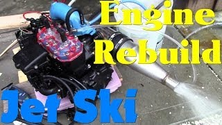 7. Jet Ski Engine Rebuild