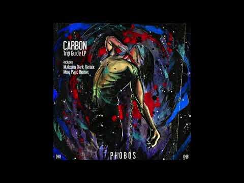 Carbon - Trip Guide (Maksim Dark Remix)