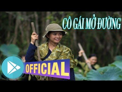 Cô Gái Mở Đường [Official Video] - Thời lượng: 5:55.