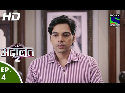 Adaalat - अदालत-२ - Episode 4 - 12th June, 2016
