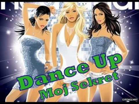DANCE UP - Mój Sekret (audio)