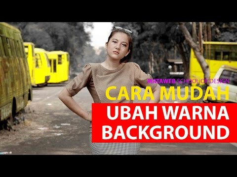 Tutorial Photoshop - Ubah Warna Background Foto