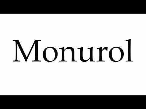 How to Pronounce Monurol