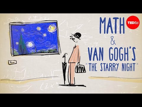 "The unexpected math behind Van Gogh's ""Starry Night"" – Natalya St. Clair"
