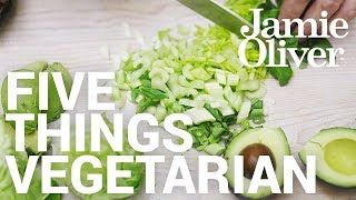 5 Things... Vegetarian | Food Tube Classic Recipes by Jamie Oliver