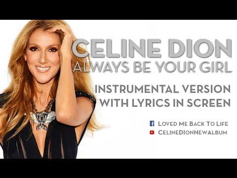 Celine Dion - Always Be Your Girl - Instrumental