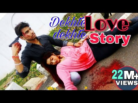 DEKHTE DEKHTE/ HEART TOUCHING LOVE STORY 2018 singh production