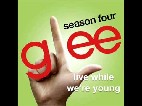 Glee Cast - Live while we're young lyrics