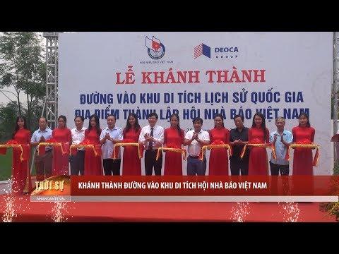 Khánh thành đường vào khu di tích Hội Nhà báo Việt Nam